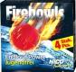 TÄUSCHKÖRPER /FEUERBALL  Firebowls